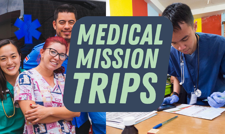 Best Medical Mission Trips 2020 | Short-Term & Affordable