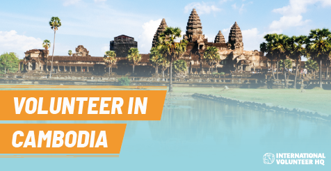 Volunteer in Cambodia with IVHQ - #1 Trusted Projects